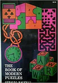 Book of Modern Puzzles by Gerald L. Kaufman - Book
