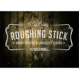 Roughing Sticks by Harry Robson - Supply
