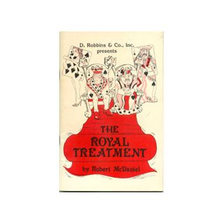 The Royal Treatment by Robert McDaniel - Book