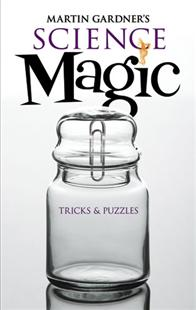 Science Magic by Martin Gardner (softbound) - Book