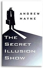 The Secret Illusion Show by Andrew Mayne - Book