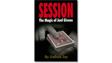 Session: The Magic of Joel Givens by Joshua Jay - Book