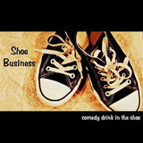 Shoe Business: Comedy Drink in Shoe by Scott Alexander and Puck - Trick