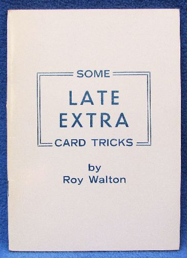 Some Late Extra Card Tricks by Roy Walton - Book
