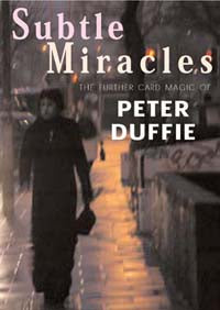 Subtle Miracles by Peter Duffie - Book