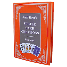 Subtle Card Creations of Nick Trost Vol. 4 by Nick Trost - Book