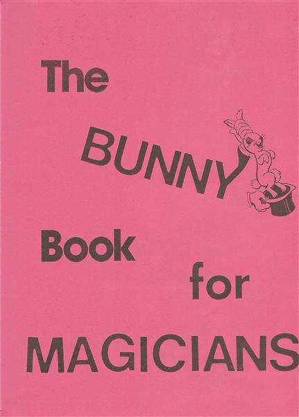 The Bunny Book For Magicians by Frances Ireland Marshall - Book