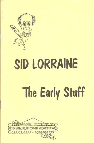 The Early Stuff by Sid Lorraine