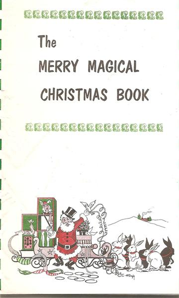 The Merry Magical Christmas Book by Frances Ireland Marshall - Book