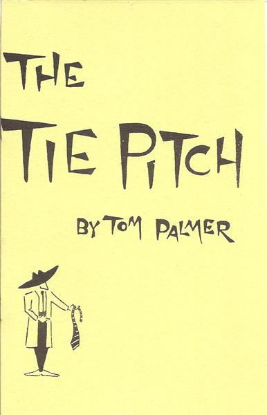 The Tie Pitch by Tom Palmer - Book