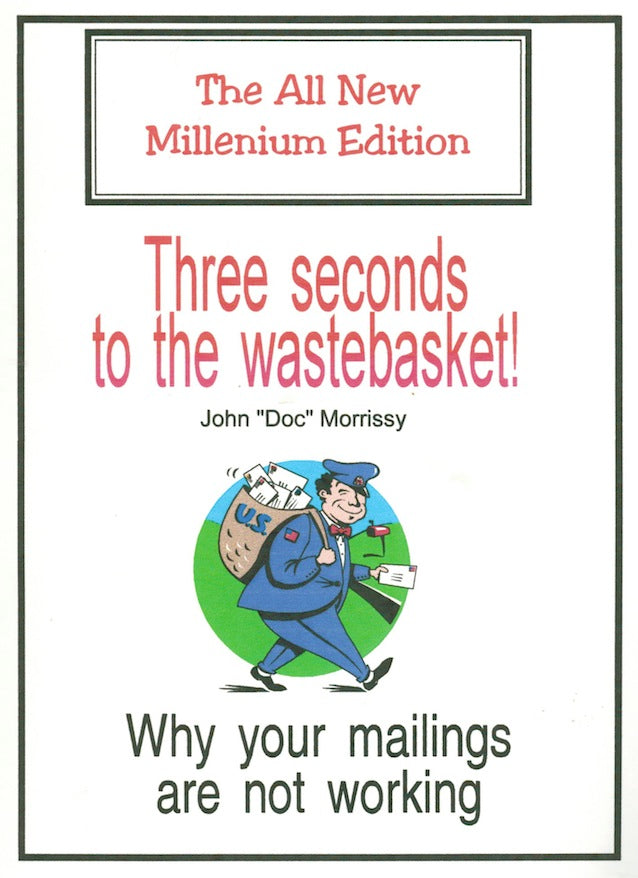 "Three Seconds to the Wastebasket by John ""Doc"" Morrissy - Book"