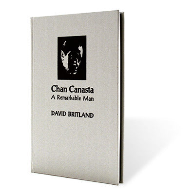 Chan Canasta - A Remarkable Man by David Britland - Book
