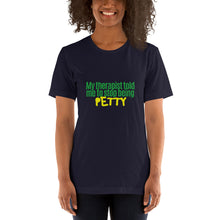 "Load image into Gallery viewer, Short-Sleeve ""Petty"" T-Shirt"