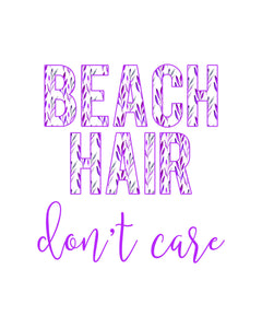 Beach Hair Don't Care