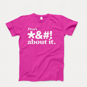 Vote About It T-Shirt Magenta