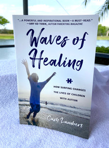 Waves of Healing by Cash Lambert