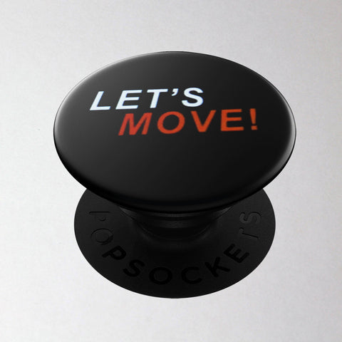 MOSSA LET'S MOVE PopSocket