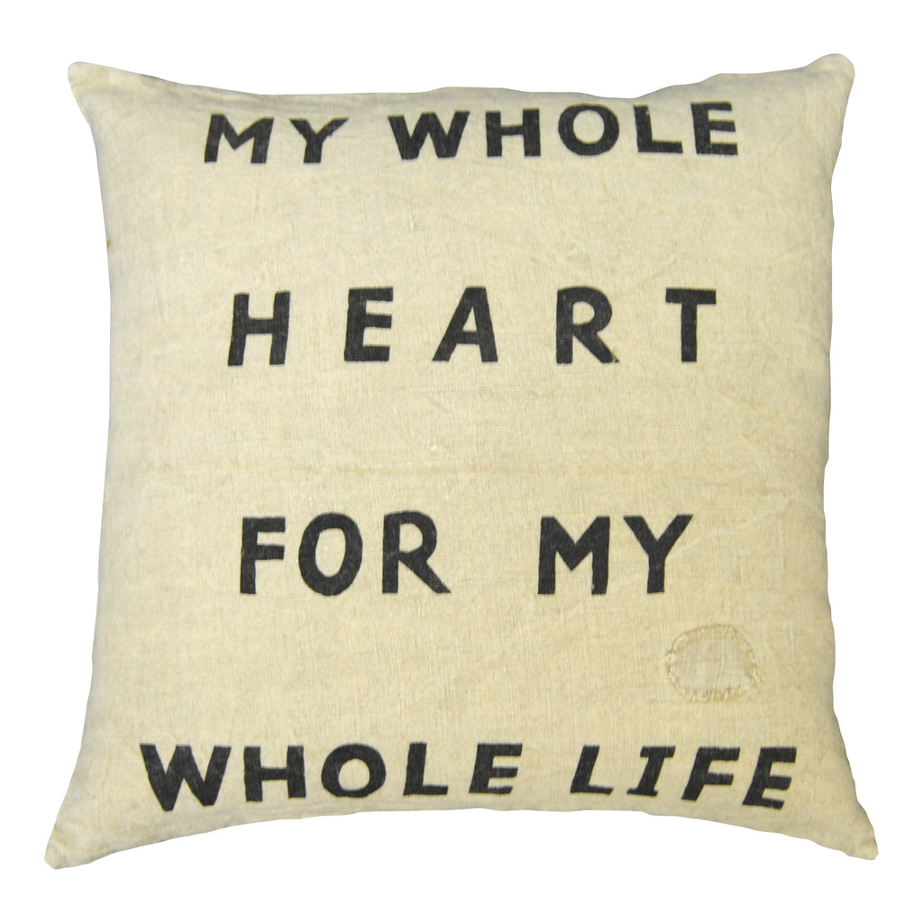 My Whole Heart For My Whole Life Pillow