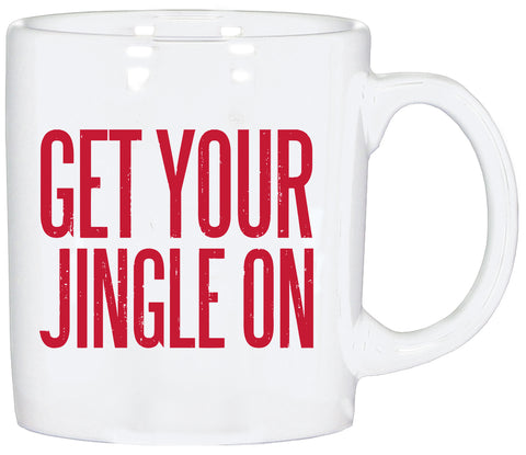 Coffee Mug - Glitter Text - Get Your Jingle On