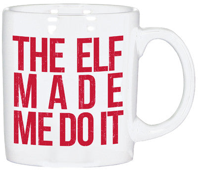 Coffee Mug - Glitter Text - The Elf Made Me Do It
