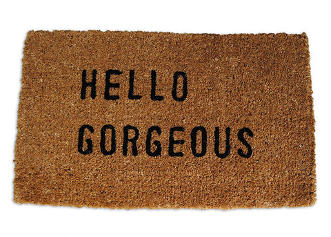 Hello Gorgeous Door Mat