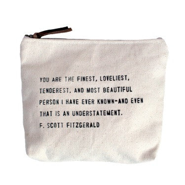 You are the finest... Quote Canvas Bag