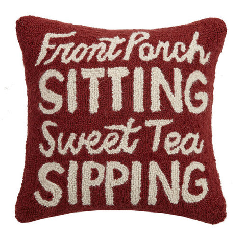 Front Porch Sitting, Sweet Tea Sipping Hook Pillow