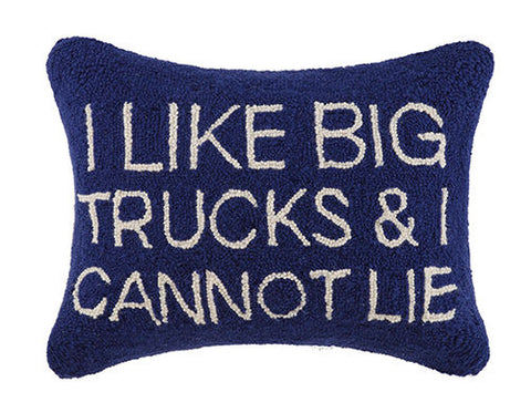 """I Like Big Trucks & I Cannot Lie"" Hook Pillow"