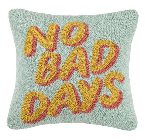 No Bad Days Hook Pillow