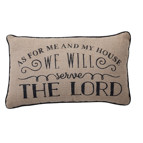 As For Me & My House, We Will Serve The Lord Burlap Pillow