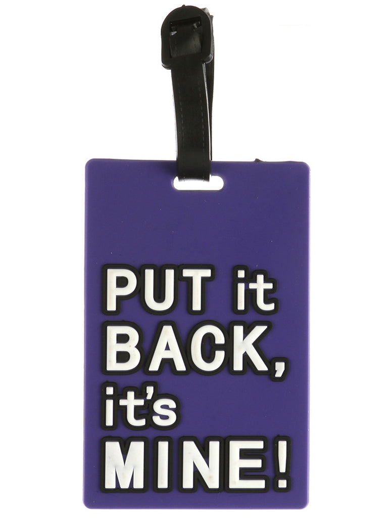 Rubber Luggage Tag - Put it Back, It's Mine