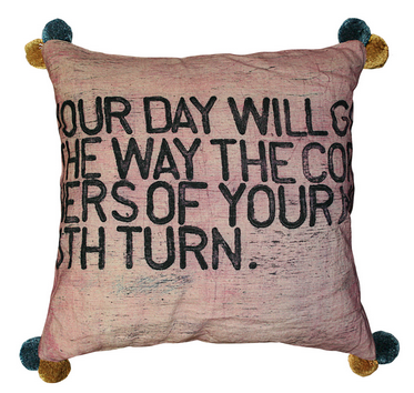 Your Day Will Go Poms Pillow