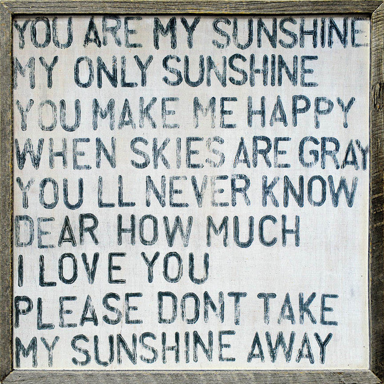 You are my sunshine art print - Framed