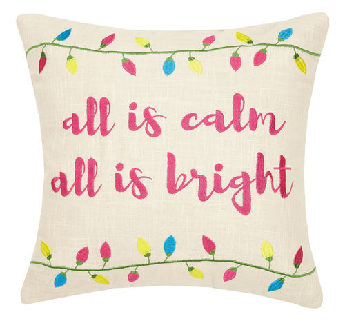 All Is Calm, All Is Bright Embroidered Pillow