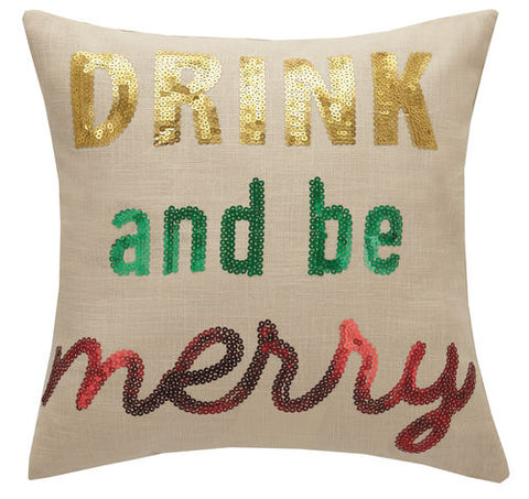 Drink and Be Merry Sequin Pillow