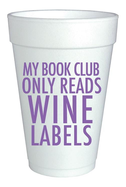 My Book Club Only Reads Wine Labels Foam Cups 10pk