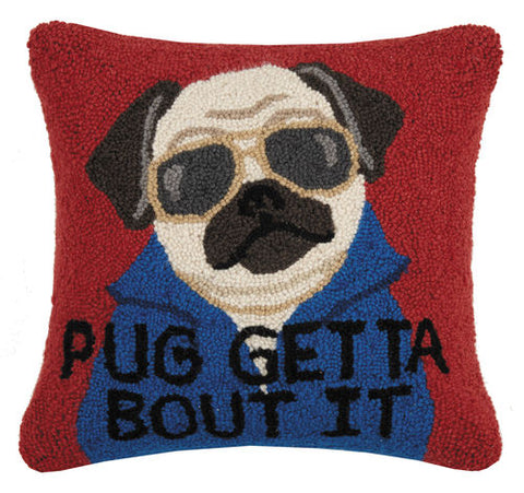 """Pug Getta Bout It"" Hook Pillow"