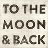 To The Moon & Back Art