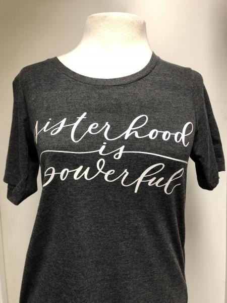 Sisterhood Is Powerful Tee**