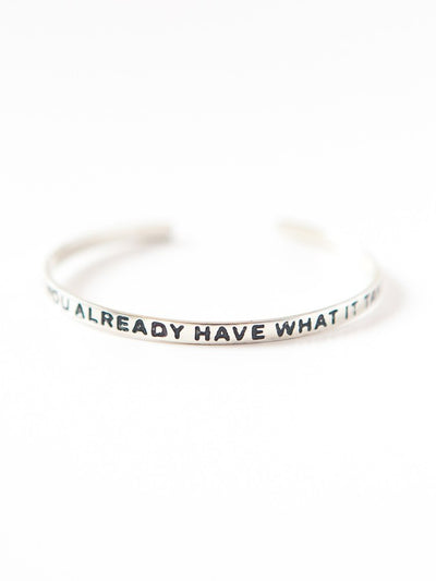 you already have what it takes bracelet silver cuff fair trade jewelry
