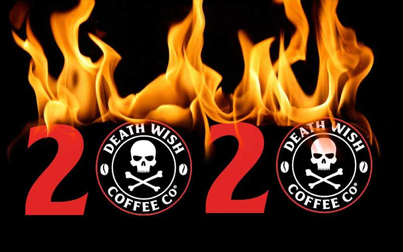"""""""2020"""" on fire with Death Wish Coffee logos in place of the zeroes"""
