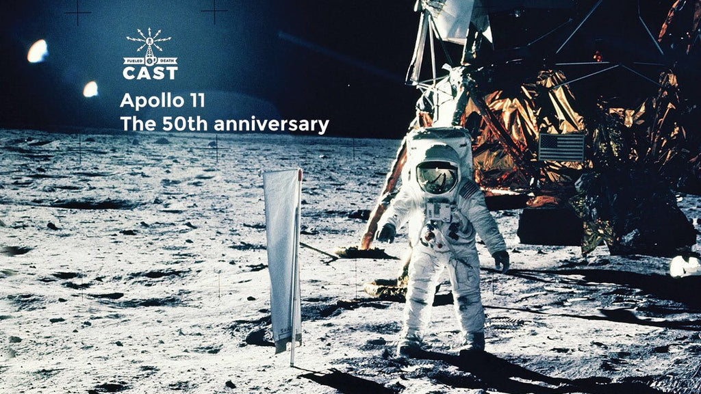 "astronaut on the moon with text ""apollo 11 The 50th anniversary fueled by death cast"""
