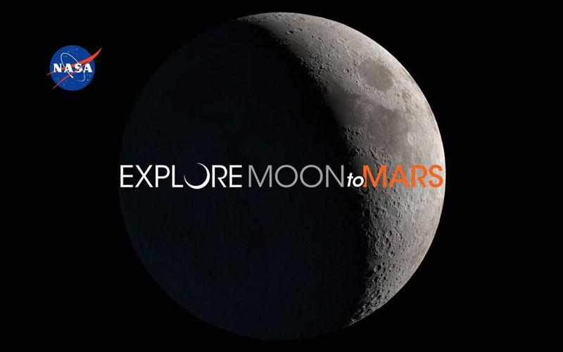 "A NASA image that says ""Explore Moon to Mars"" with an image of the moon in the background"