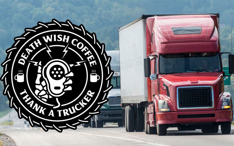 "Death Wish Coffee's ""Thank a Trucker"" campaign logo next to a red cargo truck"