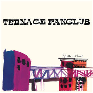 TEENAGE FANCLUB Man Made LP + 7""
