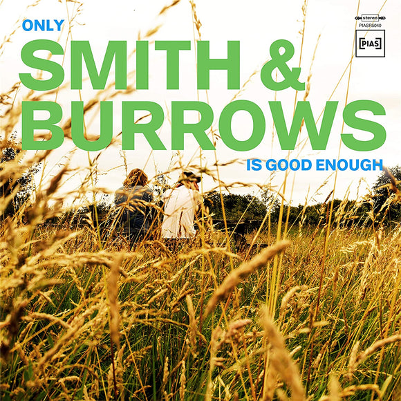 SMITH & BURROWS Only Smith & Burrows Is Good Enough LP