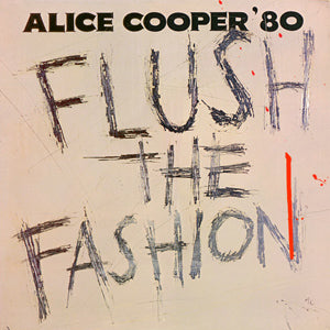 ALICE COOPER Flush The Fashion LP