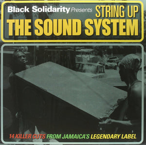 BLACK SOLIDARITY String Up The Sound System LP