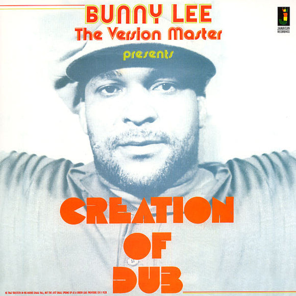 BUNNY LEE Creation Of Dub LP