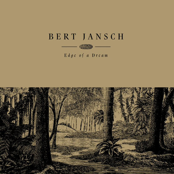 BERT JANSCH Edge Of A Dream LP Gold Vinyl RSD DROP 1